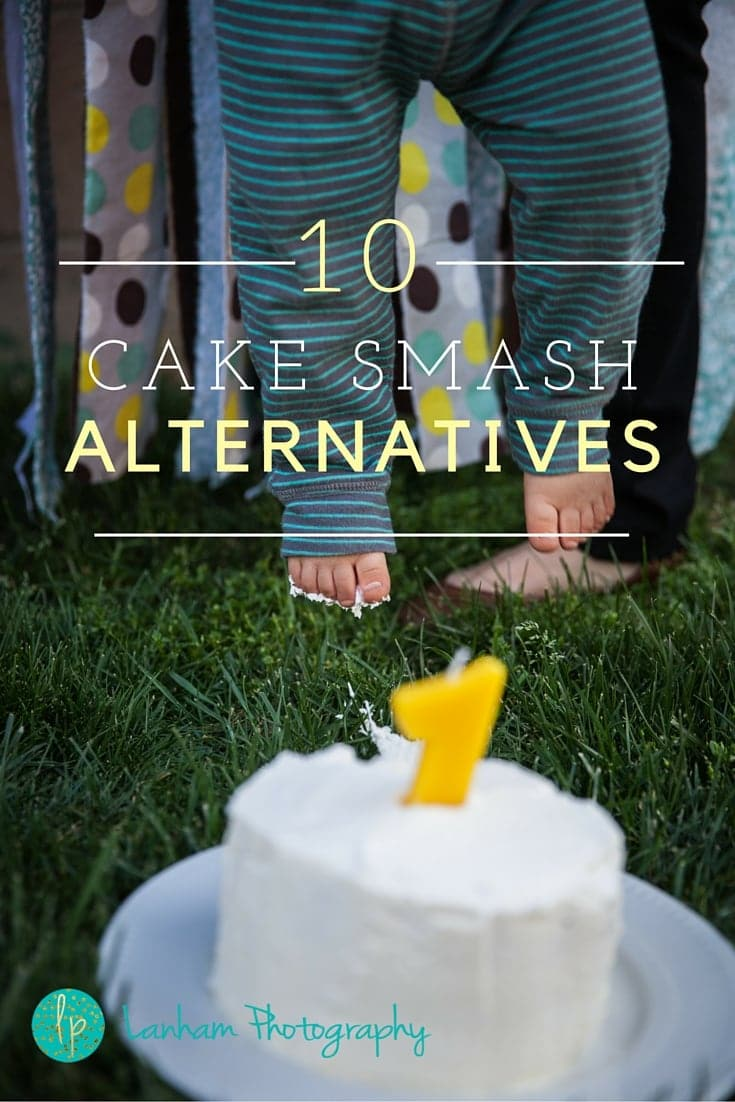 10 Cake Smash Alternatives